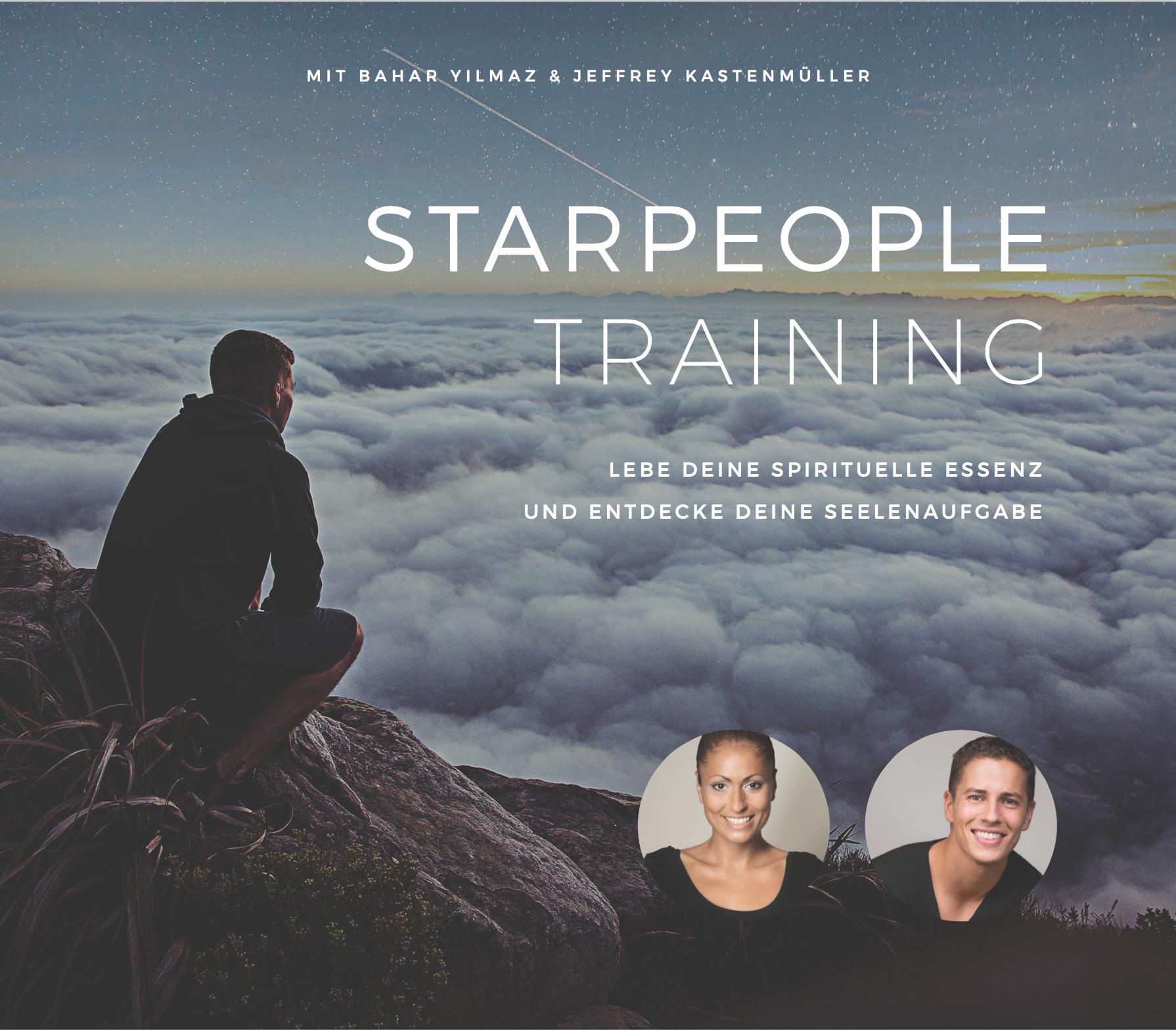 STARPEOPLE Training - Lebe deine spirituelle Essenz und entdecke deine Seelenaufgabe