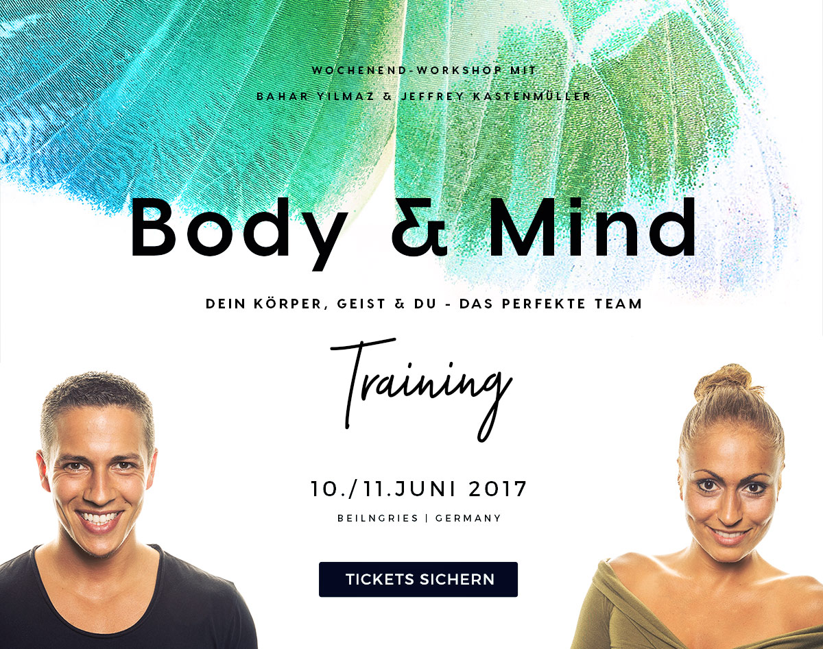 Body & Mind Training: Dein Körper, Geist und Du - das perfekte Team
