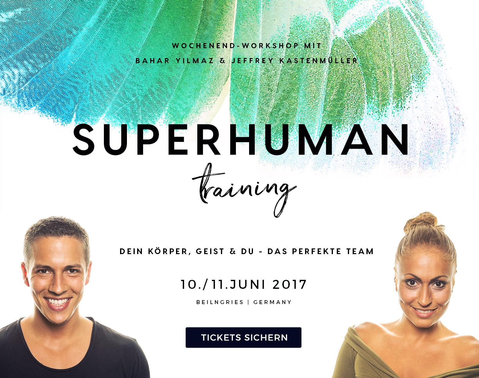 SUPERHUMAN Body & Mind Training: Dein Körper, Geist und Du - das perfekte Team